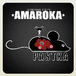 AMAROKA - PASTKA (albom 2013)